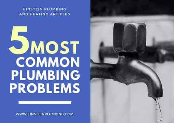 five most common plumbing problems