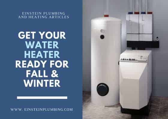 Water Heater for Fall and Winter