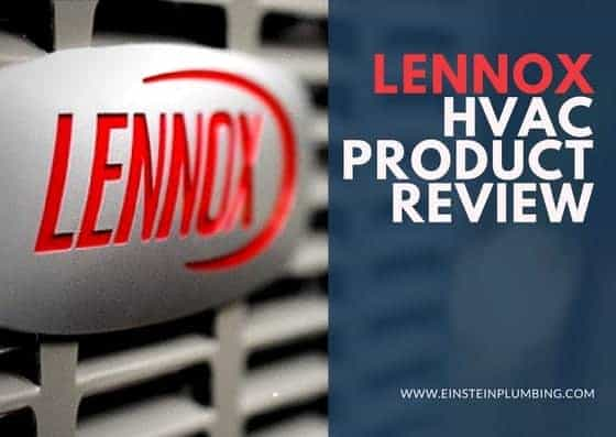Lennox HVAC Product Review