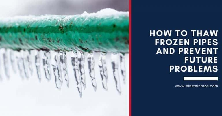 How to Thaw Frozen Pipes and Prevent Future Problems - Frozen Pipes Tips - Einstein Pros Plumbing