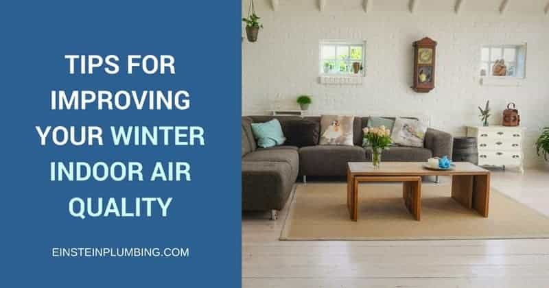 Improving Winter Indoor Air Quality