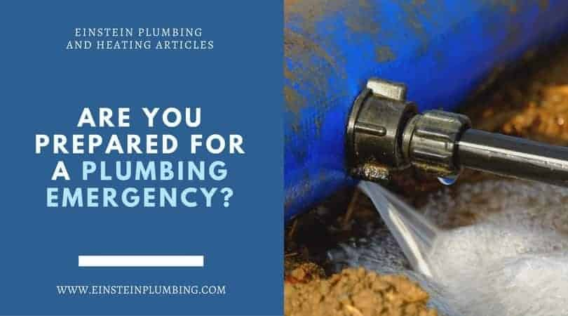 Are you prepared for a plumbing emergency
