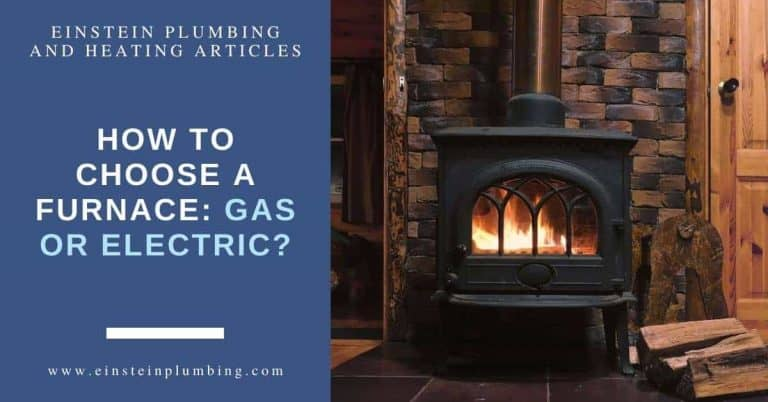 How to Choose a Furnace: Gas or Electric Einstein Plumbing and Heating Services