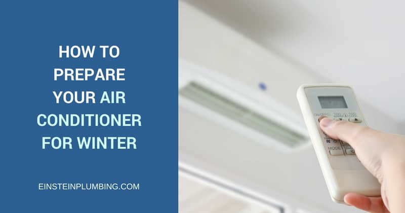 how to prepare your air conditioner for winter