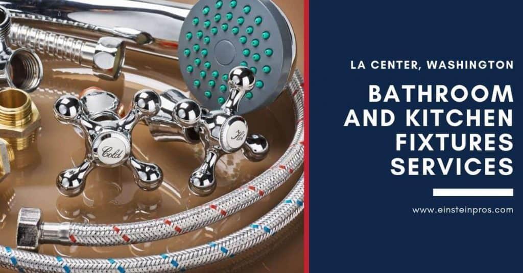 Bathroom and Kitchen Fixtures Services in La Center, Washington Einstein Pros Plumbing