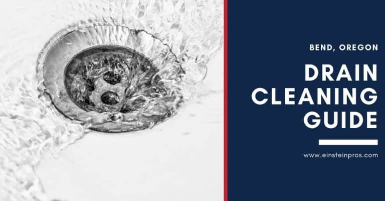 Drain Cleaning Guide in Bend Oregon Einstein Pros Plumbing