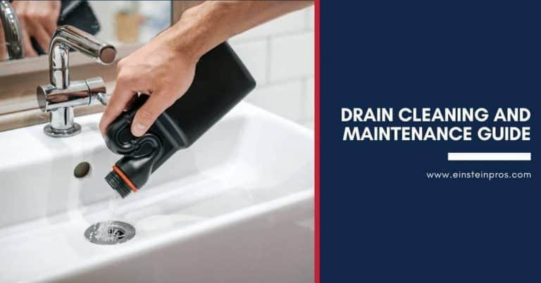 Drain Cleaning Maintainance Guide Einstein Pros Plumbing