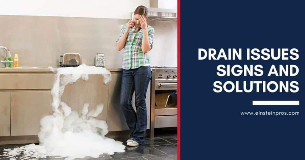 Drain Issues Signs and Solution Einstein Pros Plumbing