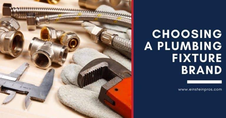 Choosing a Plumbing Fixture Brand Einstein Pros Plumbing