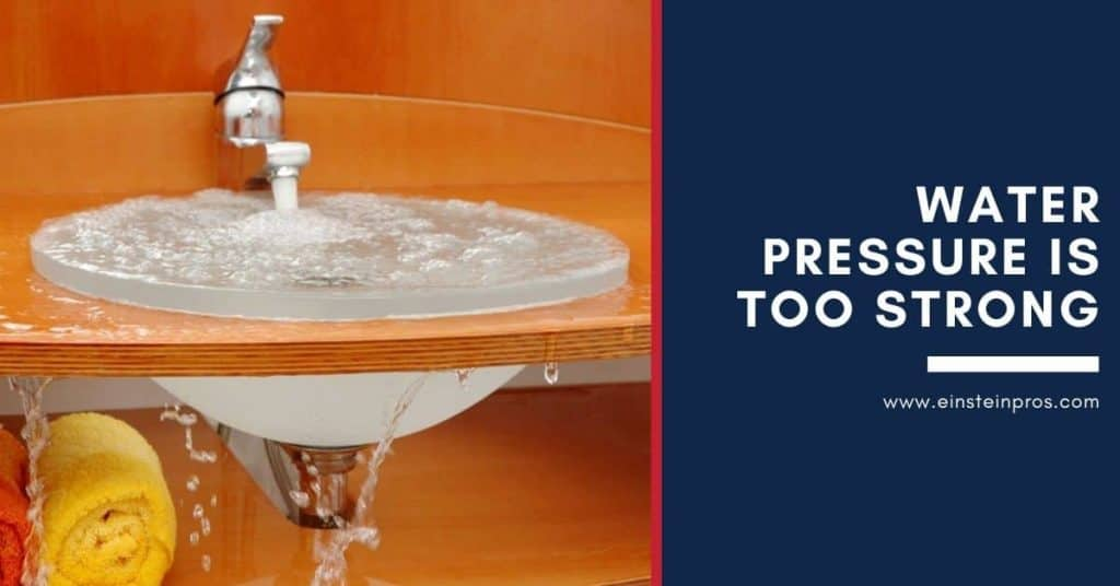 Water Pressure is Too Strong Home Tips Einstein Pros Plumbing