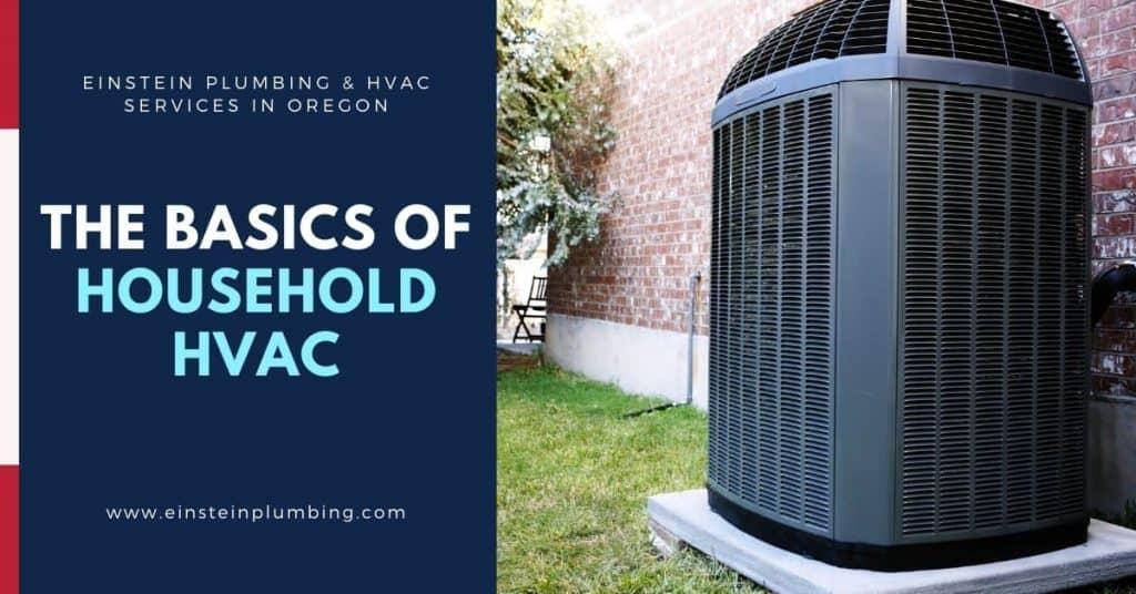 The Basics Of Household HVAC