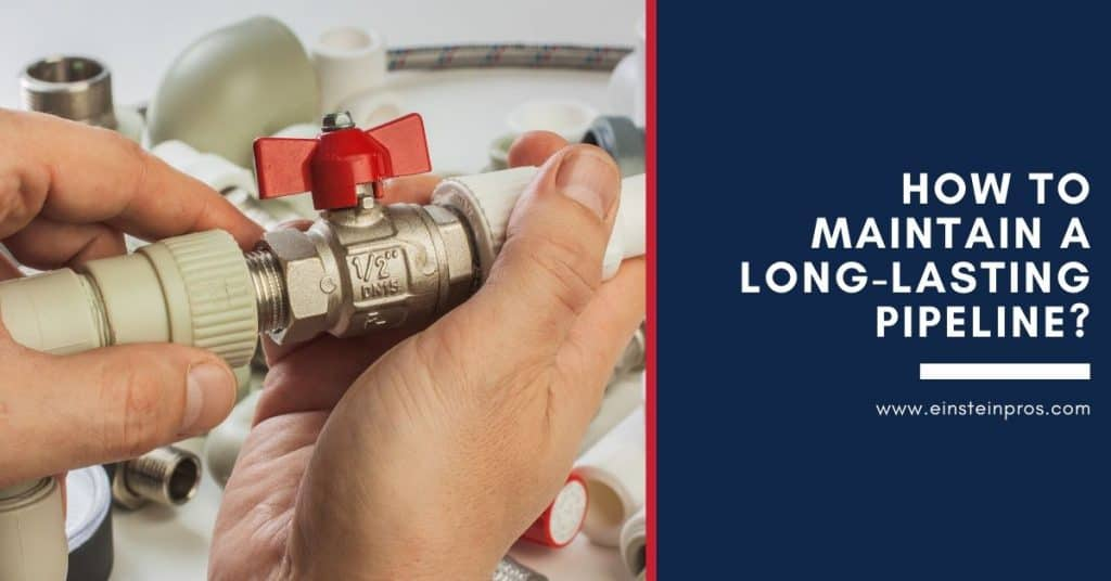 How to Maintain a Long-Lasting Pipeline? - Einstein Pros