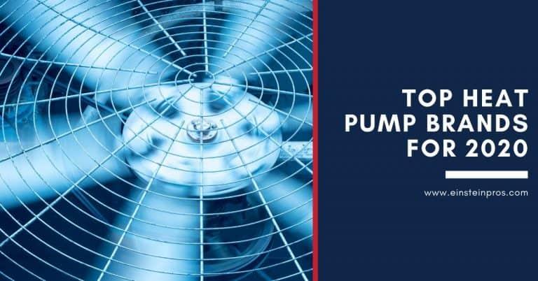Top Heat Pump Brands for 2020 - Einstein Pros