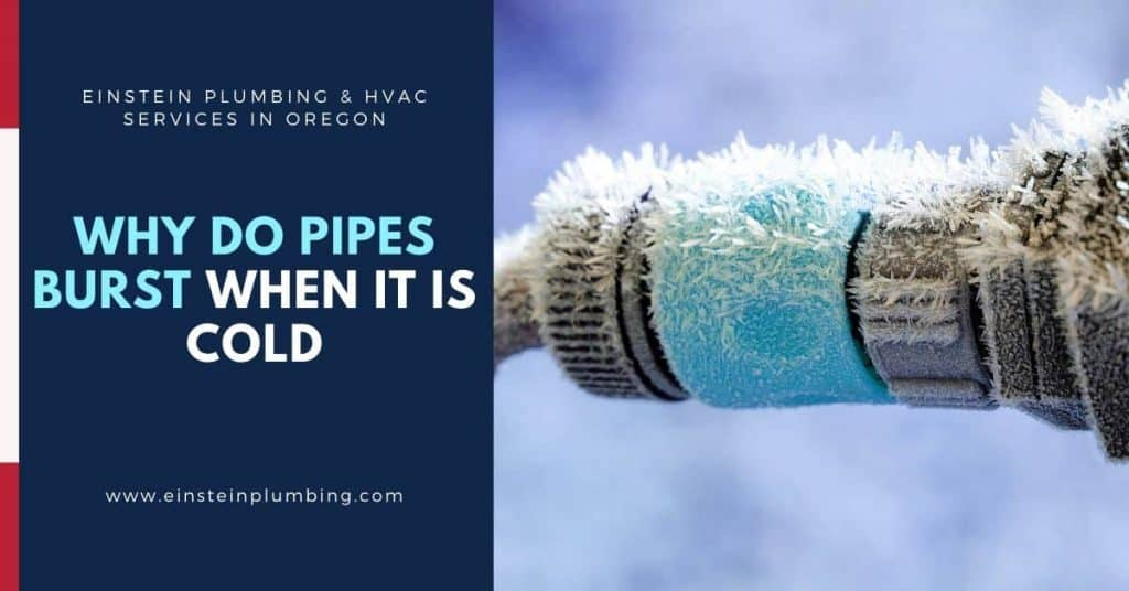 Why Do Pipes Burst When It Is Cold? - Einstein Plumbing