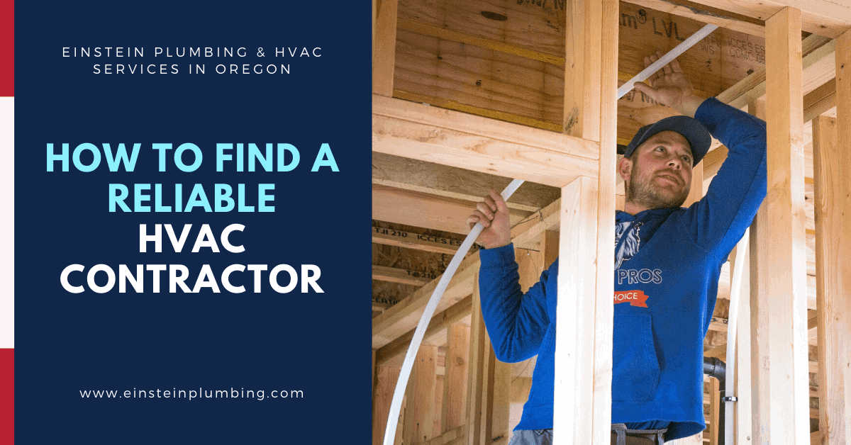 How To Find a Reliable HVAC Contractor