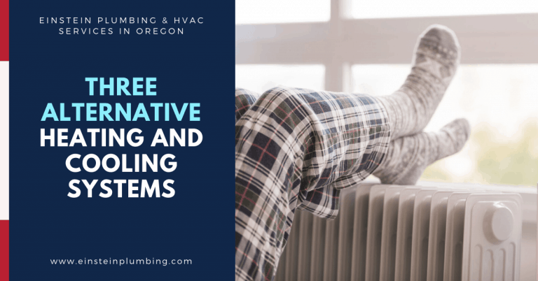Three Alternative Heating and Cooling Systems