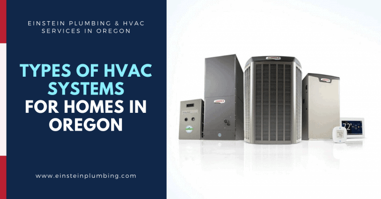 Types of HVAC System for Homes in Oregon