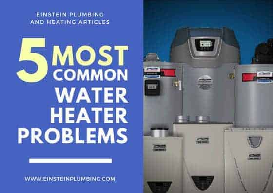 5 Most Common Water Heater Problems