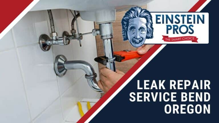 Leak Repair Service Bend Oregon