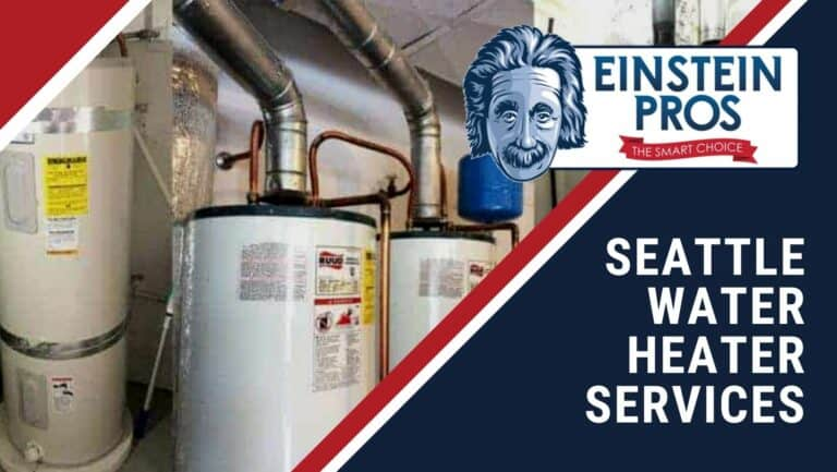 Seattle Water Heater Repair and Install Services